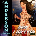 Listen and Buy: The Anderson Brothers