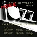 Listen | Buy - Beyond Words Vol. V - More Jazz Instrumentals