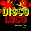 Listen | Buy - Disco Loco Vol. II