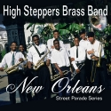 Listen | Buy - High Steppers Brass Band - New Orleans