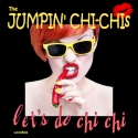 Listen | Buy - Jumpin' Chi-Chis - Let's Do Chi Chi