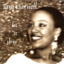 Listen | Buy - Tara Darnell - Let It Shine