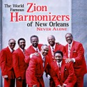 Listen | Buy - Zion Harmonizers - Never Alone