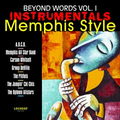 Listen | Buy - Beyond Words Vol. I - Instrumentals Memphis Style