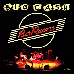 Listen | Buy - Bat Racers - Big Cash