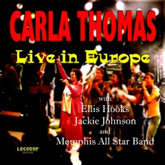 Listen | Buy - Carla Thomas - Live in Europe