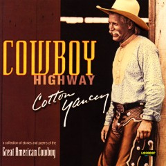 Listen & Buy: Cotton Yancey - Cowboy Highway