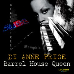 Listen | Buy - Di Anne Price - Barrel House Queen