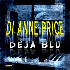 Listen & Buy: Di Anne Price - Deja Blu