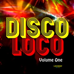 Listen | Buy - Various Artists - Loco Disco Vol. I