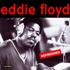 Listen | Buy - Eddie Floyd Refreshed