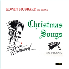 Listen | Buy - Edwin Hubbard & Prana - Christmas Songs