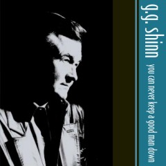 Listen | Buy - G.G. Shinn - You Can Never Keep a Good Man Down