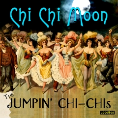Listen | Buy - The Jumpin' Chi-Chis - Chi Chi Moon