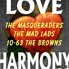 Listen | Buy - Love Harmony - Masqueraders, Mad Lads, and the Browns