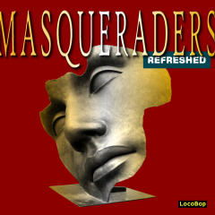 Listen | Buy - The Masqueraders Refreshed