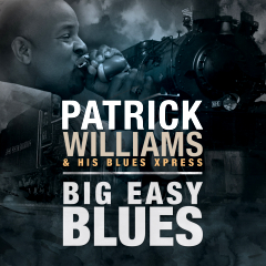 Listen \ Buy - Patrick Williams - Big Easy Blues