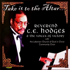 Listen | Buy: Rev. Charles E. Hodges -  Take it to the Altar
