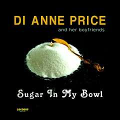 Listen & Buy: Di Anne Price - Sugar In My Bowl