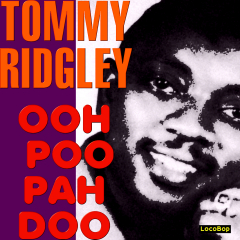 Listen / Buy - Tommy Ridgley - Ooh Poo Pah Doo