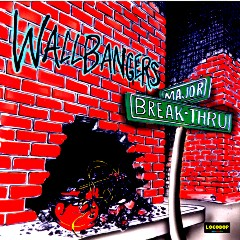 Listen & Buy: The Wallbangers - Major Breakthrough