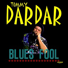 Listen & Buy: Tommy Dardar - Blues Fool