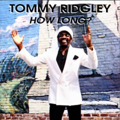 Listen to Tommy Ridgley - How Long?