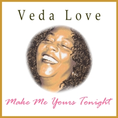 Listen | Buy - Veda Love - Make Me Yours Tonight
