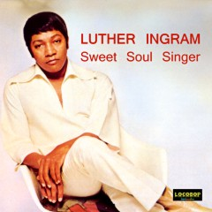 Listen or Buy Luther Ingram