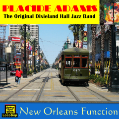 Listen / Buy - Placide Adams - New Orleans Function